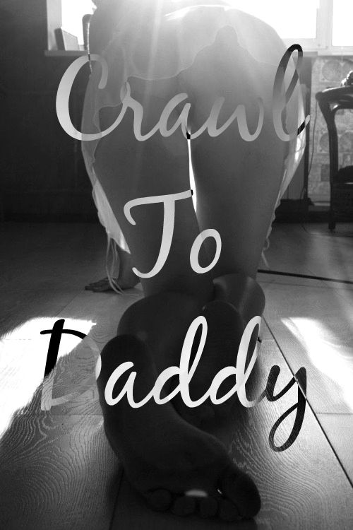 c100baff2b83f58210c995558e86b65b--daddy-quotes-crawl
